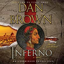 Inferno: A Novel (       UNABRIDGED) by Dan Brown Narrated by Paul Michael