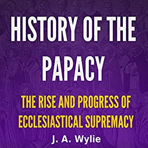 History of the Papacy Audiobook