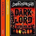 The Dark Lord of Derkholm (       UNABRIDGED) by Diana Wynne Jones Narrated by Jonathan Broadbent