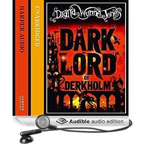 The Dark Lord of Derkholm (Unabridged)