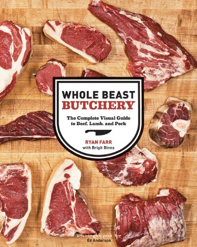 Whole Beast Butchery: The Complete Visual Guide to Beef, Lamb, and Pork (Butchering Meat compare prices)