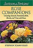 Jackson & Perkins Rose Companions (Jackson & Perkins Gardening Guides)