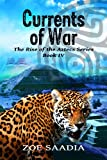 Currents of War (The Rise of The Aztecs Series, book 4)