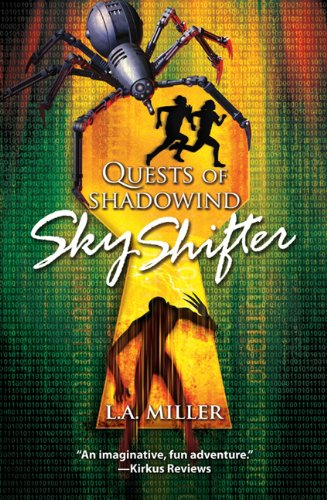 Quests of Shadowind: Sky Shifter (Book 1)