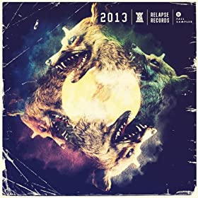 2013 Relapse Records - Fall Sampler