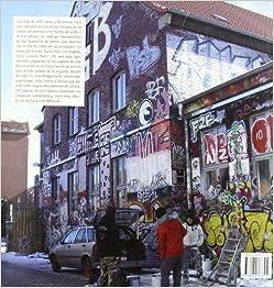 arte urbano / Graffiti and Urban art: Murales, firmas, plantillas