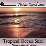Tropical Ocean Surf Nature Sound Series
