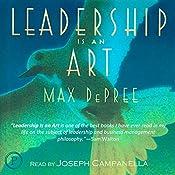 Leadership Is an Art | [Max DePree (Chairman, CEO, Herman Miller]