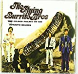 The Flying Burrito Brothers The Gilded Palace Of Sin & Burrito Deluxe