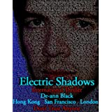 Electric Shadows (International Thriller) (Kindle Edition) By De-ann Black