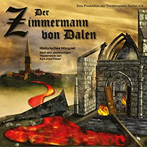 Der Zimmermann von Dalen Hörbuch