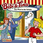 Das Pferd in der Schule (Bibi und Tina 36) | Ulf Tiehm