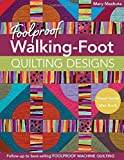 Foolproof Walking-Foot Quilting Designs: Visual Guide  Idea Book