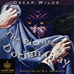 The Picture of Dorian Gray [Classic Tales Edition] | Oscar Wilde