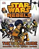 img - for Star Wars Rebels The Visual Guide book / textbook / text book