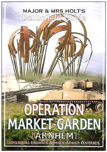 major-and-mrsholts-battlefield-guide-operation-market-garden