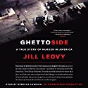 Ghettoside: A True Story of Murder in America Audiobook by Jill Leovy Narrated by Rebecca Lowman
