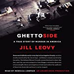 Ghettoside: A True Story of Murder in America | Jill Leovy