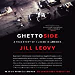 Ghettoside: A True Story of Murder in...