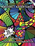 img - for Abstract Adventure II: A Kaleidoscopia Coloring Book (Volume 2) book / textbook / text book