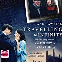 Traveling to Infinity: The True Story Behind 'The Theory of Everything' Audiobook by Jane Hawking Narrated by Sandra Duncan
