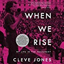 When We Rise: My Life in the Movement Audiobook by Cleve Jones Narrated by Cleve Jones