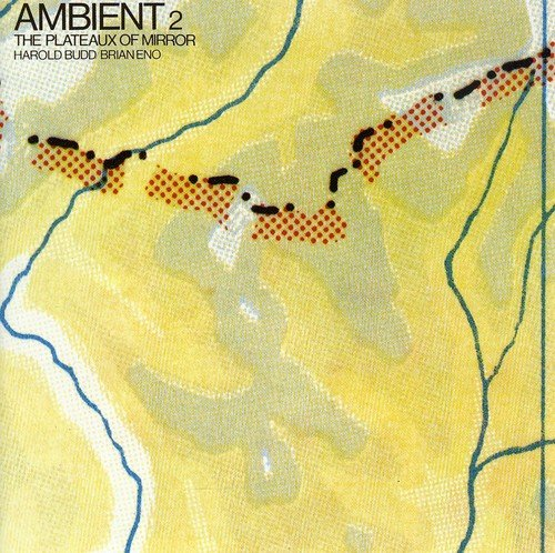 Ambient-2The-Plateaux-Of-Mirror