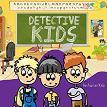 Detective Kids (       UNABRIDGED) by Jupiter Kids Narrated by Christy Williamson