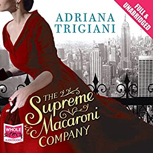 The Supreme Macaroni Company Audiobook