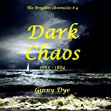 img - for Dark Chaos (# 4 in the Best-Selling Bregdan Chronicles Historical Romance Series) (The Bregdan Chronicles) book / textbook / text book