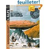 L'Alpe, N° 60, printemps 201 : Des scientifiques dans la montagne