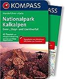 Nationalpark Kalkalpen - Ennstal - Steyrtal - Garstnertal: Wanderführer mit Extra Tourenkarte zum Mitnehmen. (KOMPASS-Wanderführer)