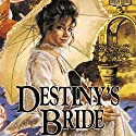 Destiny's Bride: Brides of Montclair, Book 8 Audiobook by Jane Peart Narrated by Renée Raudman