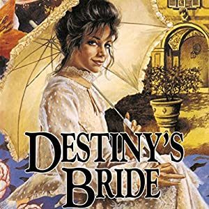 Destiny's Bride Audiobook