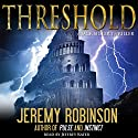 THRESHOLD (A Jack Sigler Thriller - Book 3) Audiobook by Jeremy Robinson Narrated by Jeffrey Kafer