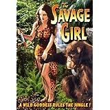 Savage Girl ~ Rochelle Hudson