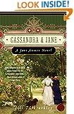 Cassandra and Jane: A Jane Austen Novel
