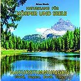 """Naturkl�nge Wald Regen Bach Meeresrauschen - Naturger�usche f�r Entspannung Wellness und Meditationvon """"Atina-Audio"""""""