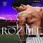Going Deep | Roz Lee