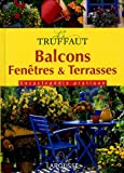 echange, troc Larousse - Truffaut : Balcons terrasses
