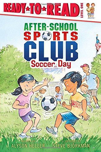 Soccer Day (Ready-to-Read. Level 1)
