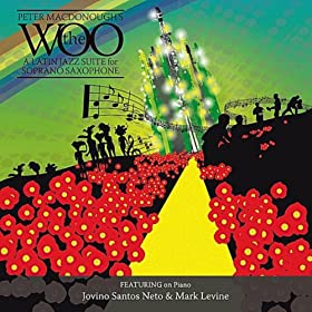 The Woo: A Latin Jazz Suite for Soprano Saxaphone