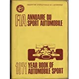 FIA Federation Internationale de l'Automobile  - Year Book of Automobile Sport 1971 ~ FIA
