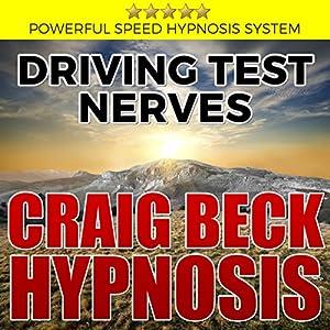 Driving Test Nerves: Craig Beck Hypnosis Speech
