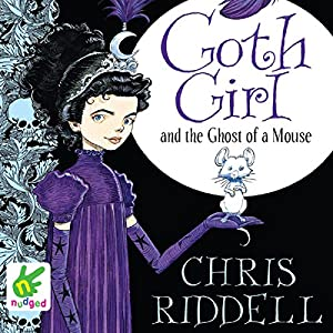 Goth Girl and the Ghost of a Mouse Hörbuch