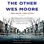 The Other Wes Moore: One Name, Two Fates | Wes Moore,Tavis Smiley (afterword)