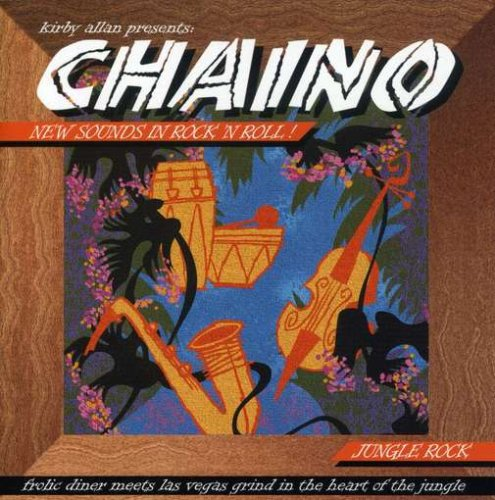 Kirby Allan Presents Chaino: New Sounds in Rock (Kirby And Allen compare prices)