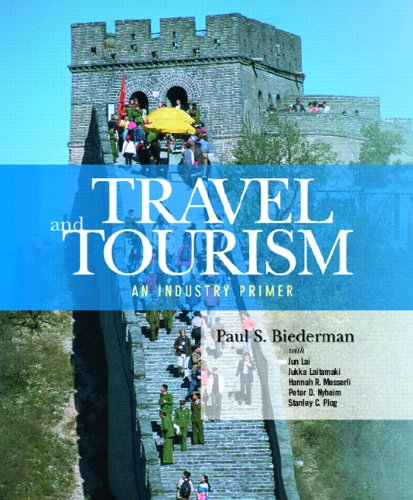 Travel and Tourism: An Industry Primer