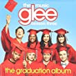 Glee: The Music, The Graduation Album by Glee Cast (2015-08-03)