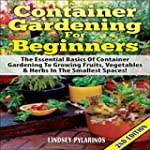 Container Gardening for Beginners, 2n...